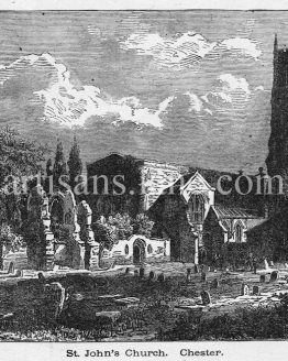 St. John's Church,Chester, river dee,ruins, antique print