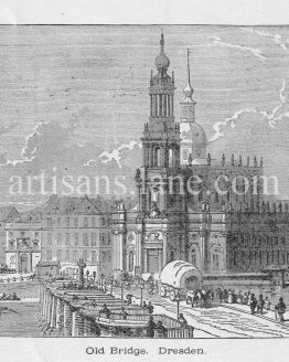 Old Bridge in Dresden built in 14th century antique print