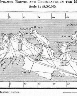 Steamer Routes and Telegraphs in the Mediterranean